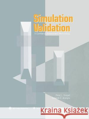 Simulation Validation : A Confidence Assessment Methodology Peter L. Knepell Deborah C. Arangno 9780818635120