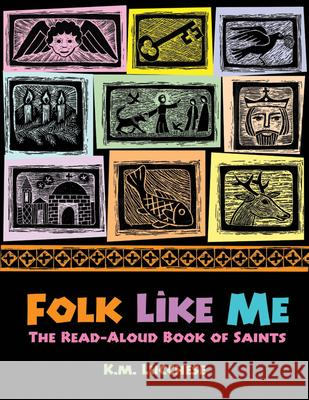 Folk Like Me: The Read Aloud Book of Saints Kathryn M. Lucchese 9780819222893