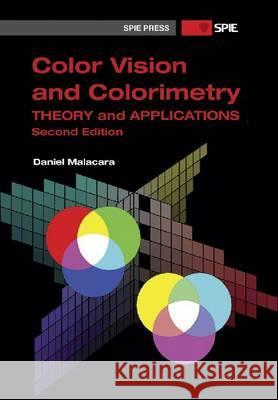 Color Vision and Colorimetry: Theory and Applications  9780819483973