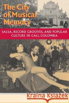 The City of Musical Memory Lise A. Waxer 9780819564429