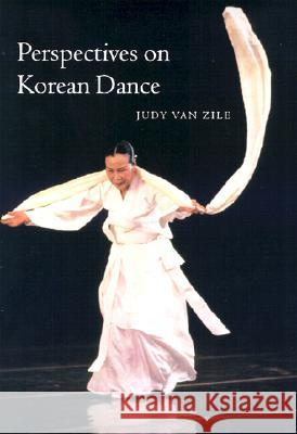Perspectives on Korean Dance Judy Va 9780819564948