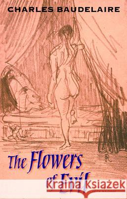 The Flowers of Evil Charles Baudelaire Keith Waldrop 9780819568007