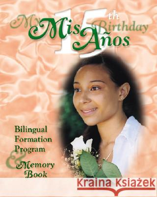 My Quinceanera - Student Bk Diocese of San Bernardino                Pauline Books and Media 9780819848505