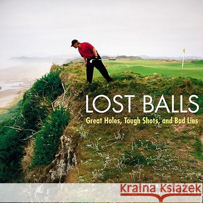 Lost Balls: Great Holes, Tough Shots, and Bad Lies Charles Lindsay John Updike 9780821261859