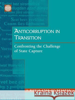 Anticorruption in Transition: A Contribution to the Policy Debate Inc Worl 9780821348024 World Bank Publications