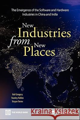 New Industries from New Places Neil Gregory Stanley D. Nollen Stoyan Tenev 9780821364789