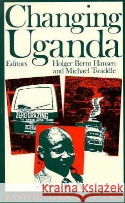 Changing Uganda: Dilemmas of Structural Adjustment Holger B. Hansen Michael Twaddle 9780821410059