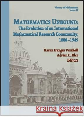 MATHEMATICS UNBOUND Adrian Rice Karen Hunger Parshall 9780821821244