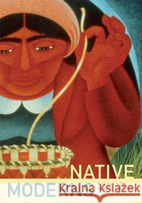 Native Moderns-PB Bill Anthes 9780822338666