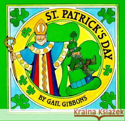 St. Patrick's Day Gail Gibbons 9780823411733