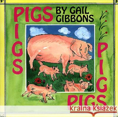 Pigs Gail Gibbons 9780823415540