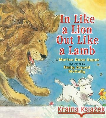 In Like a Lion, Out Like a Lamb Marion Dane Bauer 9780823422388