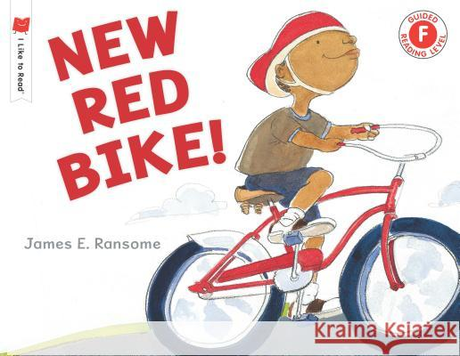 New Red Bike! James E. Ransome 9780823438525