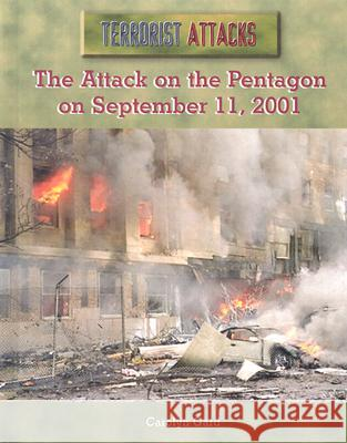 The Attack on the Pentagon on September 11, 2001 Carolyn Gard 9780823938582