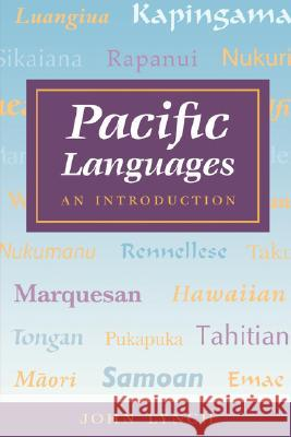 Pacific Languages : An Introduction John Lynch 9780824818982