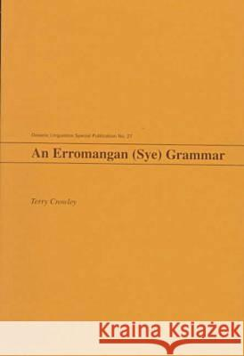 An Erromangan (Sye) Grammar Terry Crowley 9780824819354