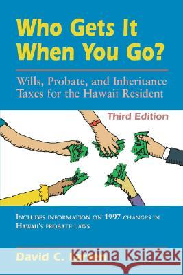 Larsen: Who Gets It.... 3rd Ed. David C. Larsen 9780824819408