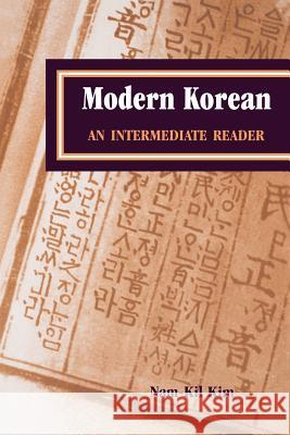 Modern Korean: An Intermediate Reader Nam-Kil Kim 9780824822224