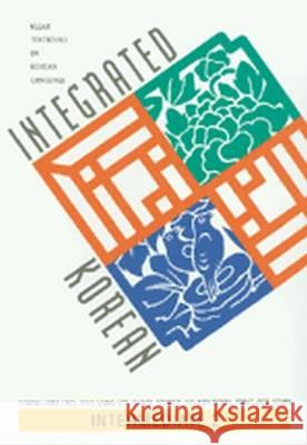 Integrated Korean: Intermediate 2, First Edition Korean Language Education and Research C 9780824824228