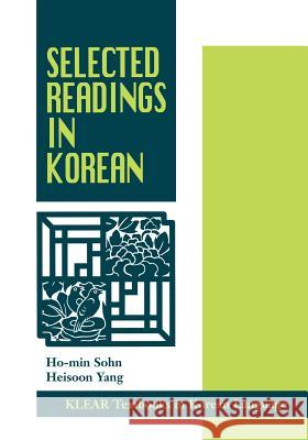 Selected Readings in Korean Ho-Min Sohn Heisoon Yang 9780824826918
