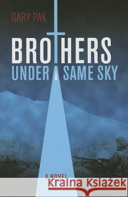 Brothers Under a Same Sky Gary Pak 9780824836054