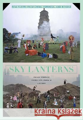 Sky Lantern : Poetry from China, Formosa and Beyond Frank Stewart 9780824836986