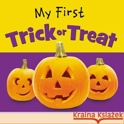 My First Trick or Treat Ideals Editors 9780824919788 Worthykids/Ideals