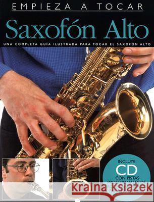 Saxofon Alto [With CD] Amsco Publications 9780825629501