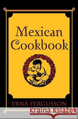 Mexican Cookbook Erna Fergusson Li Browne 9780826300355