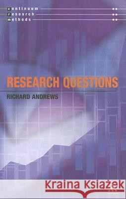 Research Questions Richard Andrews 9780826464767