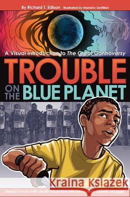 Trouble on the Blue Planet Richard E. Edison Mariano Santillan 9780828026550