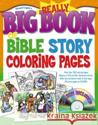 Really Big Book of Bible Story Coloring Pages [With CDROM] Gospel Light 9780830743872