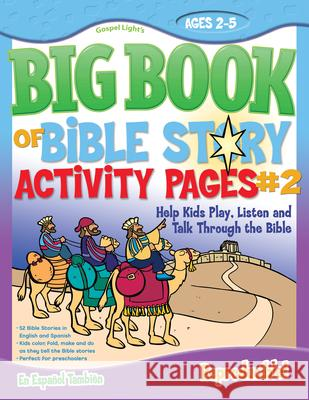 The Big Book of Bible Story Activity Pages #2 [With CDROM] Gospel Light 9780830752263