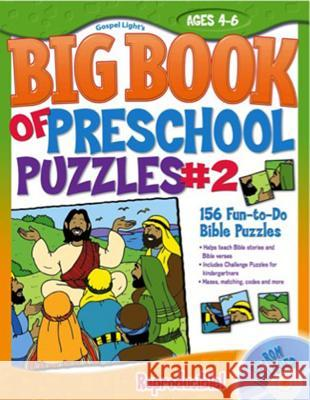 The Big Book of Preschool Puzzles #2: Ages 4-6 [With CDROM] Gospel Light 9780830752270