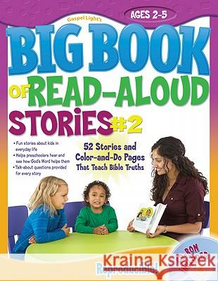 The Big Book of Read-Aloud Stories #2: Ages 2-5 [With CDROM] Gospel Light 9780830752287