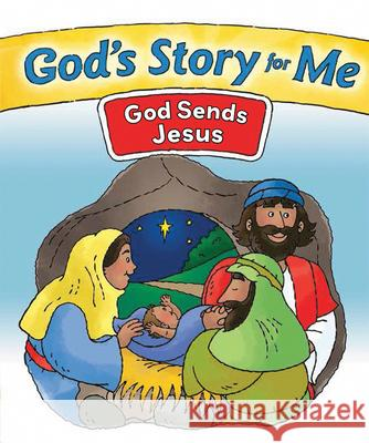 God's Story for Me--God Sends Jesus Gospel Light 9780830771103