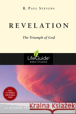 Revelation: The Triumph of God R. Paul Stevens 9780830830213