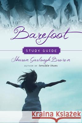 Barefoot Study Guide Sharon Garlough Brown 9780830846542 IVP Books
