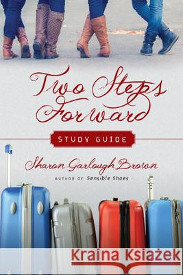 Two Steps Forward Study Guide Sharon Garlough Brown 9780830846559 IVP Books