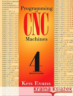 Programming of Cnc Machines Ken Evans 9780831135249