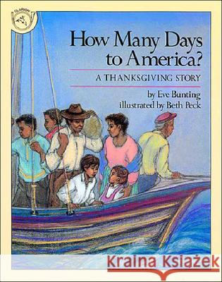 How Many Days to America?: A Thanksgiving Story Eve Bunting 9780833552952