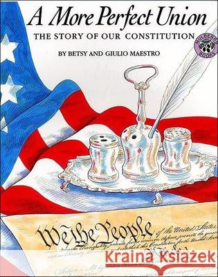 A More Perfect Union: The Story of Our Constitution Betsy Maestro Giulio Maestro 9780833560551 Tandem Library