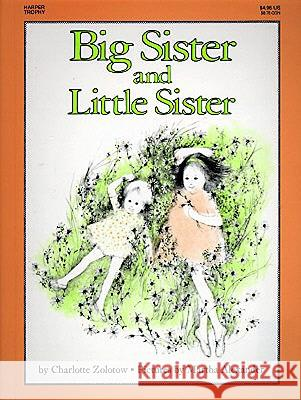 Big Sister and Little Sister Charlotte Zolotow Martha Alexander 9780833565549 Tandem Library