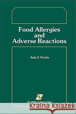 Pod- Food Allergies & Adverse Reactions Judy Perkin John A Anderson 9780834201705