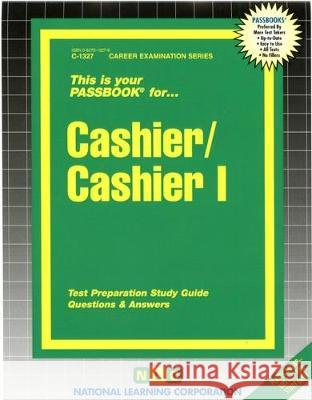 Cashier / Cashier I Jack Rudman National Learning Corporation 9780837313276