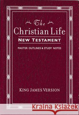 Christian Life New Testament-KJV: W/ Master Outlines Porter Barrington 9780840701350
