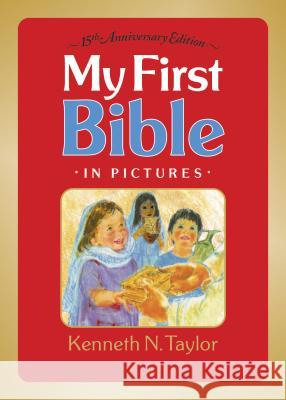 My First Bible in Pictures, Without Handle Kenneth N. Taylor 9780842346337 Tyndale Kids