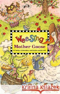 Wee Sing Mother Goose [With CD (Audio)] Pamela Conn Beall Susan Hagen Nipp Liisa Chauncy Guida 9780843104851