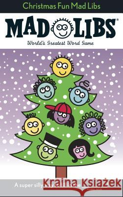 Christmas Fun Mad Libs: Stocking Stuffer Mad Libs Roger Price Leonard Stern 9780843112382