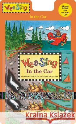 Wee Sing in the Car [With One-Hour CD] Pamela Conn Beall Susan Hagen Nipp 9780843113396